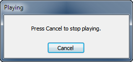 Click Cancel to stop playing sound